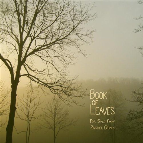 Rachel Grimes《Book of Leaves》